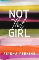 Not That Girl