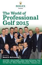 Rolex Presents the World of Professional Golf 2015