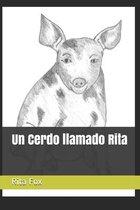 Un Cerdo llamado Rita