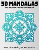 50 Mandalas For Relaxation And Meditation