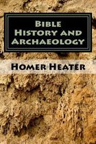 Bible History and Archaeology