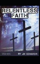 Relentless Faith
