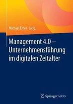 Management 4.0 - Unternehmensfuhrung Im Digitalen Zeitalter