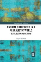 Radical Orthodoxy in a Pluralistic World
