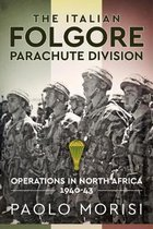 The Italian Folgore Parachute Division