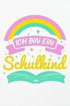 Ich bin ein Schulkind: Schreiblernheft Kursivpapier f�r den Schulbeginn f�r Schulanf�nger Einschulung Geschenk