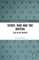 Sport, War and the British