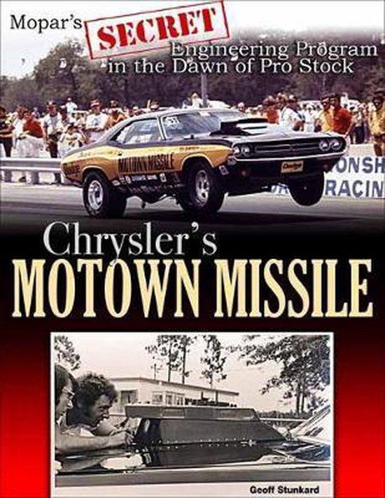 Boek cover Chryslers Motown Missile van Geoff Stunkard (Paperback)