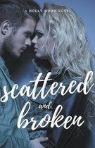 Scattered and Broken