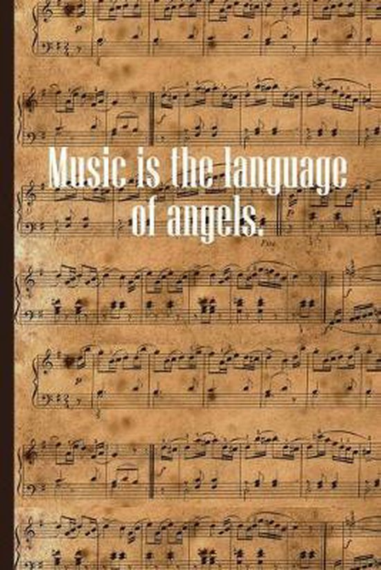 Music is the Language of Angels: Sheet music book DIN-A5 with 100 pages of empty staves for music students and composers to note music and melodies