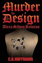 Murder by Design: Alexa Silven Returns