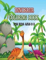 Dinosaur Coloring Book For Kids Ages 2-3