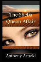 The Sheba Queen Affair