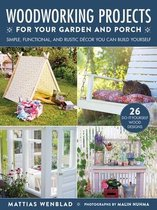 Woodworking Projects for Your Garden and Porch