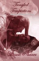 Tangled Temptations