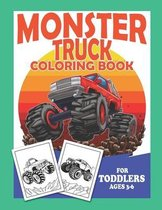 Monster Truck Coloring Book For Toddlers Ages 3-6