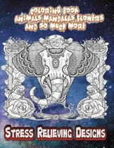 Stress Relieving Designs: Coloring Book For Adults