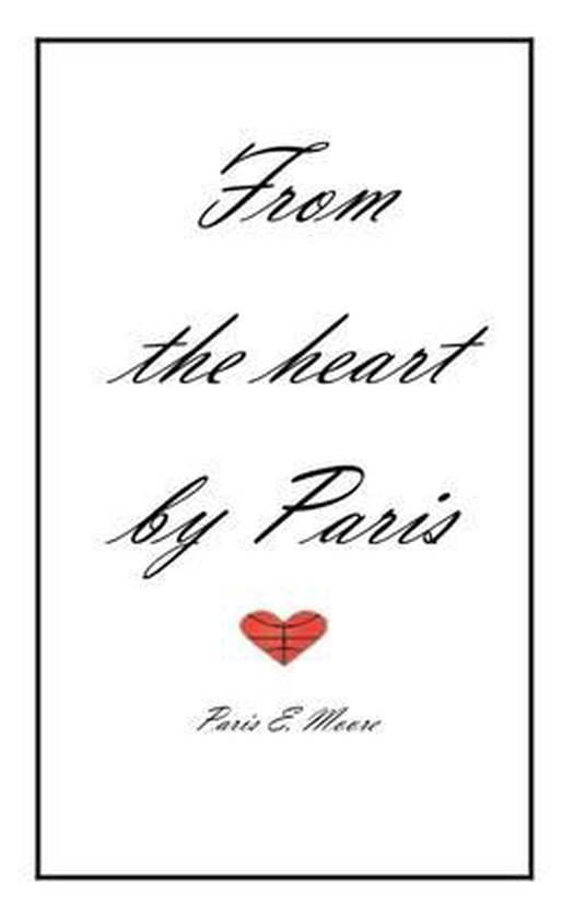 From the heart by Paris