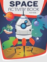 Space Activity Book For Kids: A Fun Game For Kids