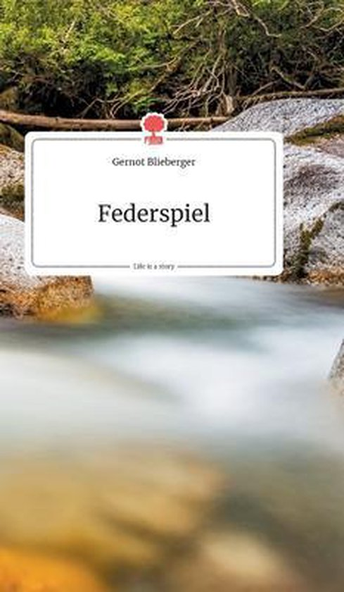 Federspiel. Life is a Story - story.one