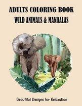 Adults Coloring Book Wild Animals & Mandalas