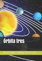 Orbita tres