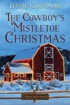 The Cowboy's Mistletoe Christmas