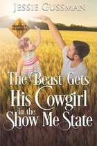 The Beast Gets His Cowgirl in the Show Me State