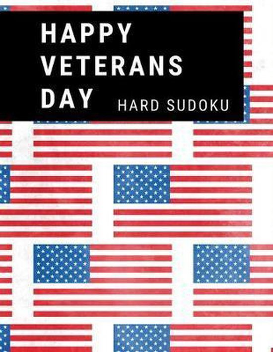 Happy Veterans Day: 100 Hard Puzzles In Large Print
