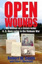 Open Wounds: My memoir as a brown-water U.S. Navy sailor in the Vietnam War