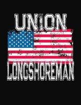 Union Longshoreman: College Ruled Composition Notebook