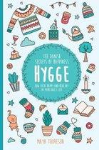 Hygge: The Danish Secrets of Happiness