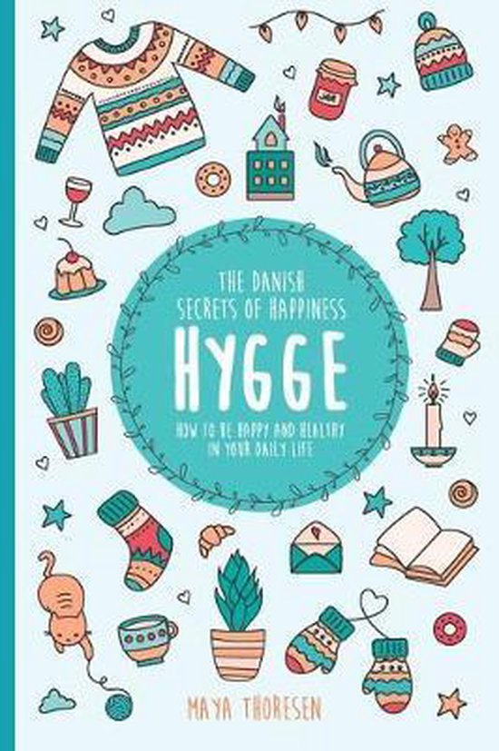 Hygge: The Danish Secrets of Happiness