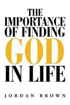The Importance of Finding God in Life