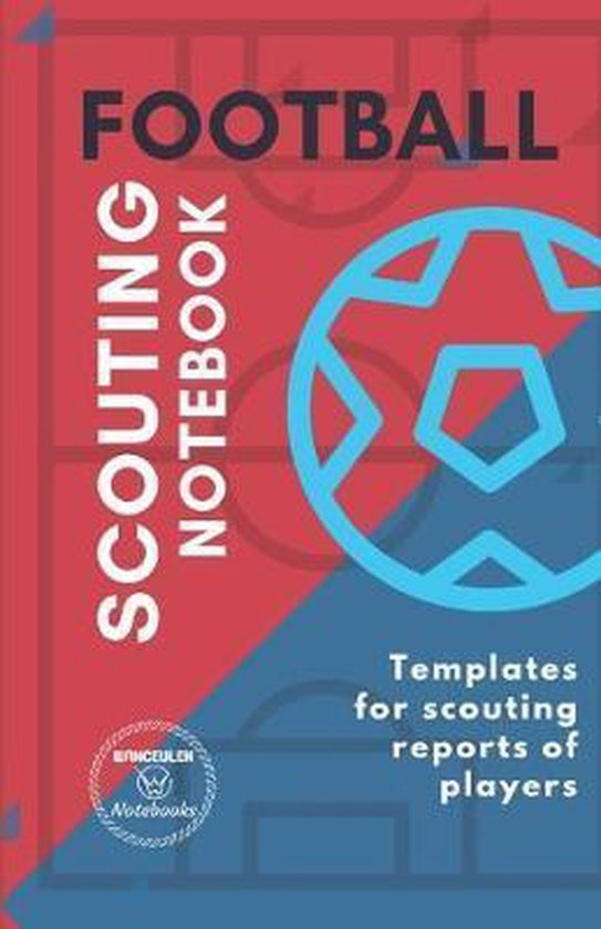Football. Scouting Notebook: Templates for scouting reports of football players