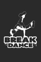 Break dance: 6x9 Breakdancing - dotgrid - dot grid paper - notebook - notes