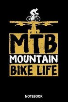 Notebook: Mountain Bike Life MTB Vintage Mountain Bike