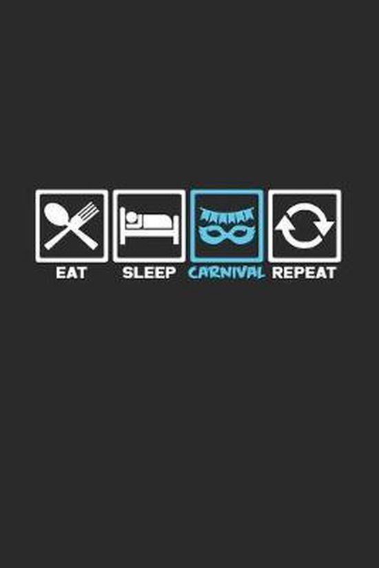 Eat sleep carnival repeat: 6x9 Carnival - dotgrid - dot grid paper - notebook - notes