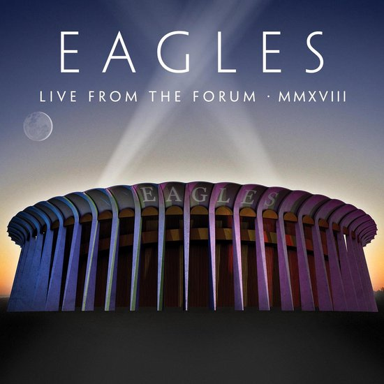 CD cover van Live From The Forum (2CD+Blu-ray) van The Eagles