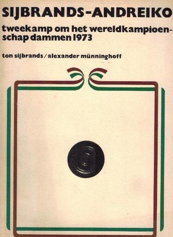 Boek cover Sijbrands - Andreiko Tweekamp om het wereldkampioenschap dammen 1973 van Ton Sijbrands (Paperback)