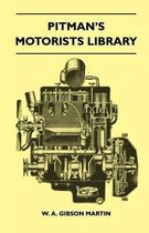 Pitman's Motorists Library - The Book Of The Wolseley - A Complete Guide To All 9 H.P, 10 H.P, 12 H.P Models From 1932 To 1937 - Including The 1937 10/40 H.P And 12/48 H.P And The Hornet, Wasp, And 'Nine'