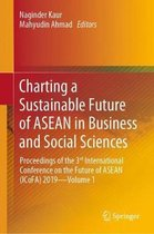 Charting a Sustainable Future of ASEAN in Business and Social Sciences