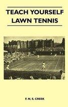 Teach Yourself Lawn Tennis