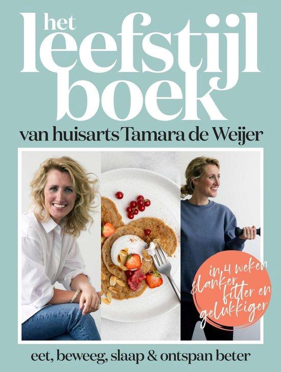 Boek cover Het leefstijlboek van huisarts Tamara de Weijer van Tamara de Weijer (Onbekend)