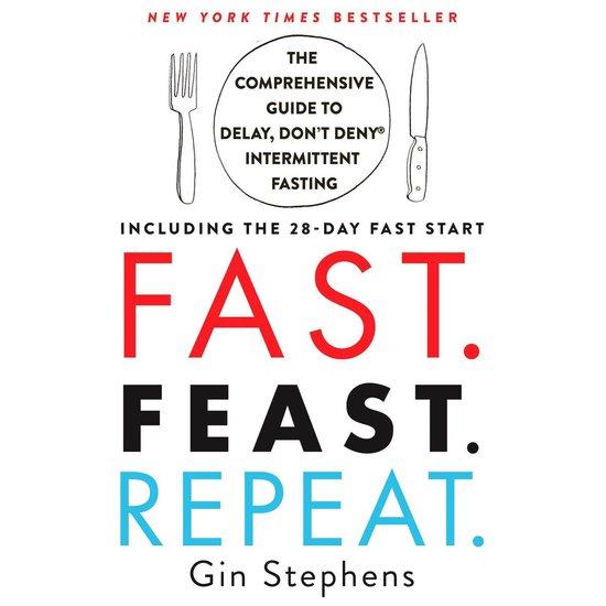 Boek cover Fast. Feast. Repeat. van Gin Stephens (Onbekend)