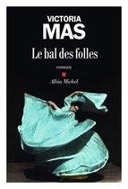 Le bal des folles (Renaudot des lyceens 2019)