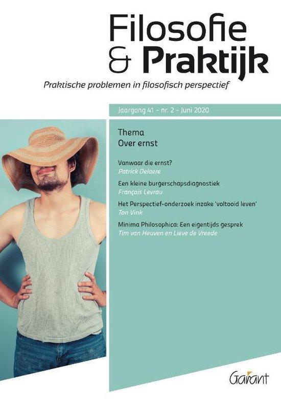 Boek cover Filosofie & Praktijk 41/2 (jun 2020) -   Over ernst. van Ton Vink (Paperback)