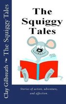 The Squiggy Tales