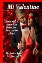 Mi Valentine!: Even with a name like Valentine love can be blind.