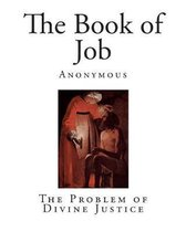 Boek cover The Book of Job: The Problem of Divine Justice van Anonymous